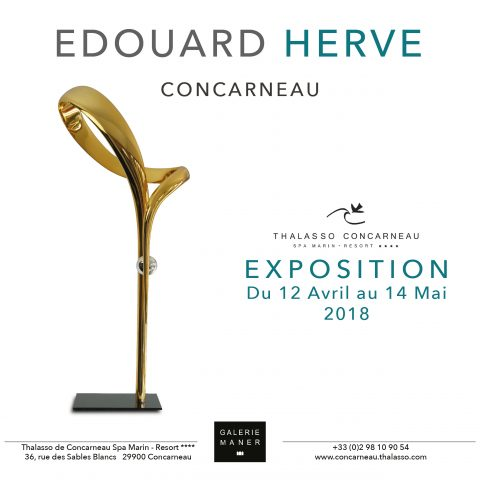 Superbe exposition à l'hotel Thalasso spa resort de Concarneau sculpture art bronze artiste Edouard hervé Galerie Maner pont aven